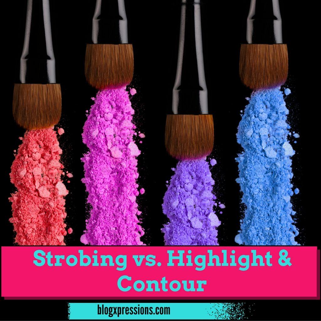 Strobing vs. Highlight & Contour